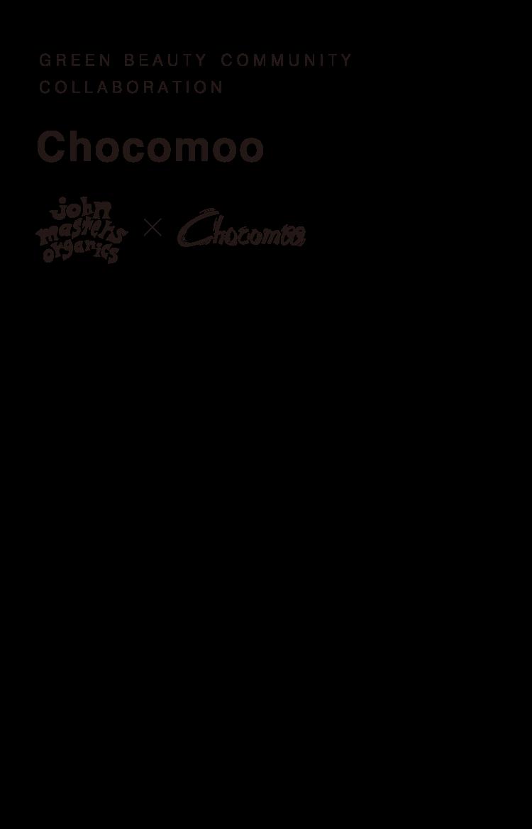 GREEN BEAUTY COMMUNITY COLLABORATION Chocomoo