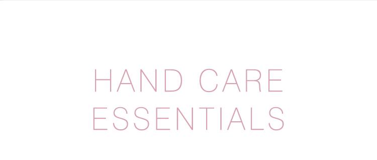 HAND CARE ESSENTIALS