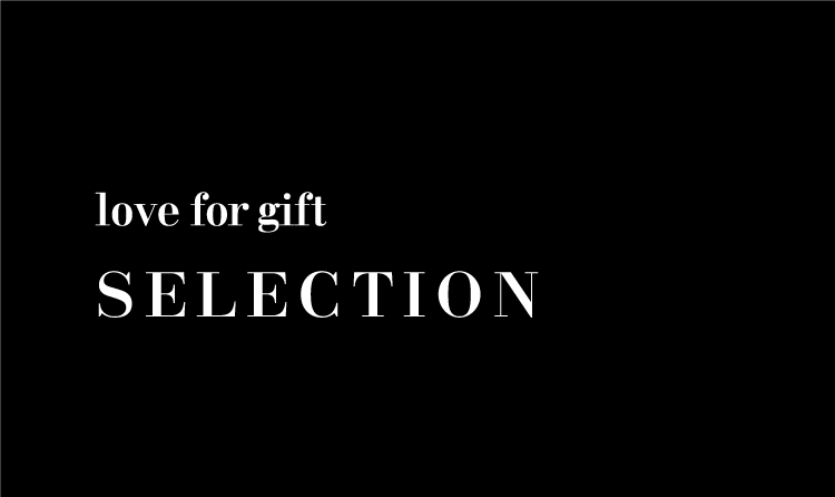 love for gift SELECTION